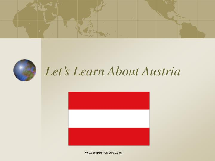 Let s learn about austria