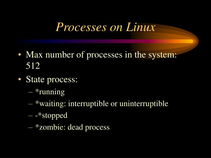 Processes on Linux