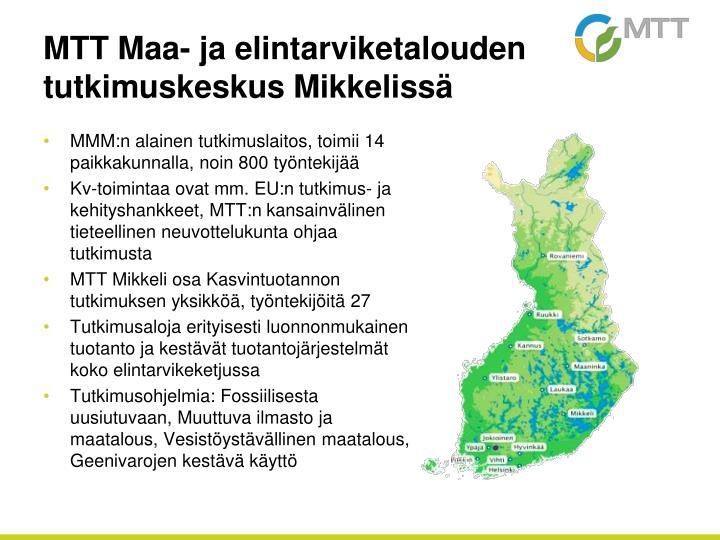 MTT Maa- ja elintarviketalouden tutkimuskeskus Mikkelissä