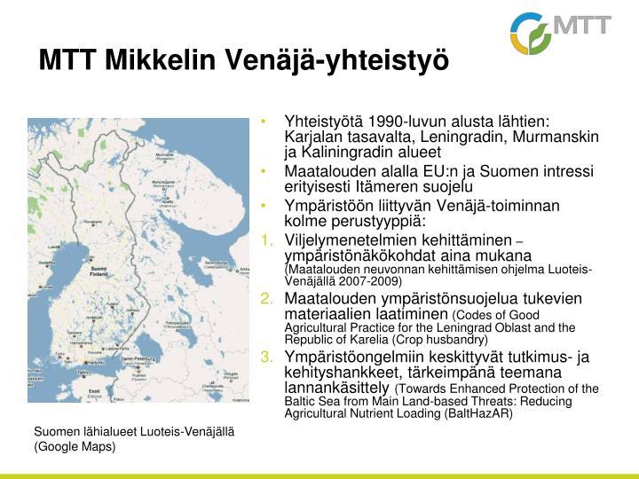 Yhteistyötä 1990-luvun alusta lähtien: Karjalan tasavalta, Leningradin, Murmanskin ja Kaliningradin alueet
