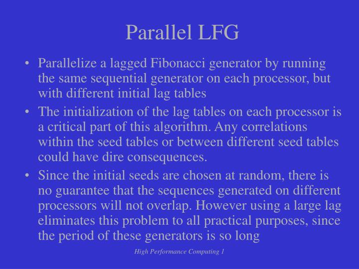 Parallel LFG