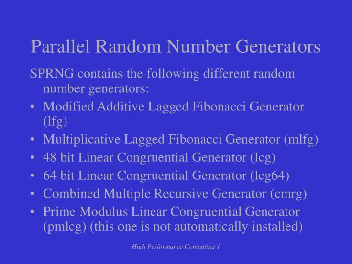 Parallel Random Number Generators