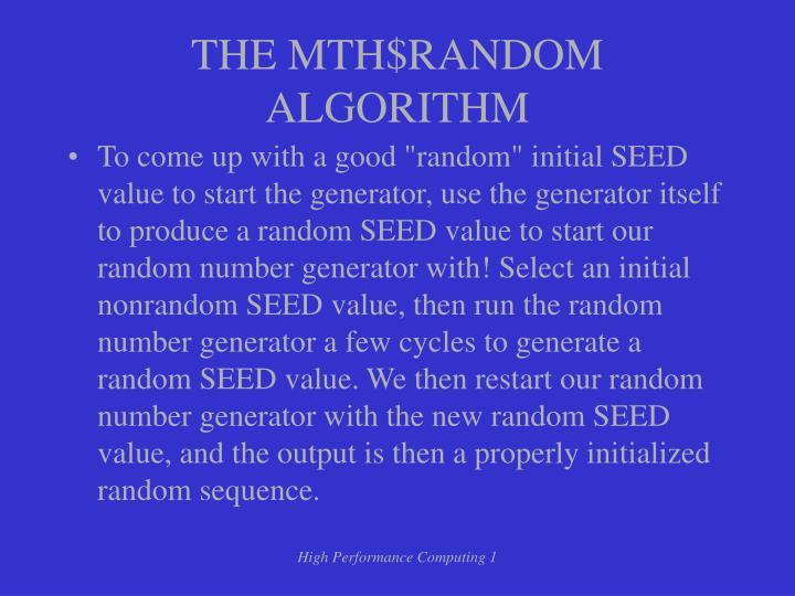 THE MTH$RANDOM ALGORITHM