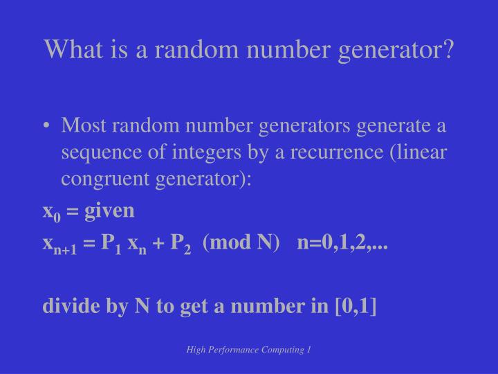 What is a random number generator?