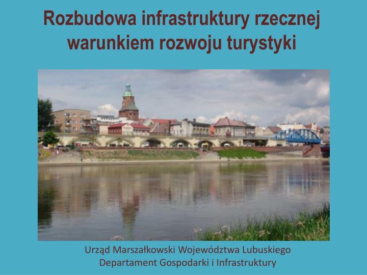 Rozbudowa infrastruktury rzecznej warunkiem rozwoju turystyki