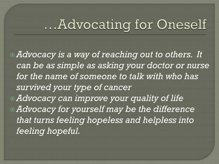 …Advocating for Oneself
