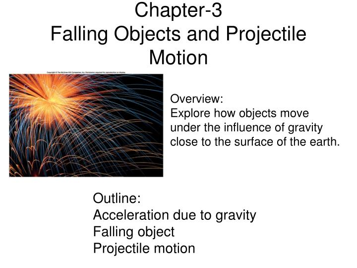Chapter 3 falling objects and projectile motion