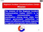 regional incident communications center mission