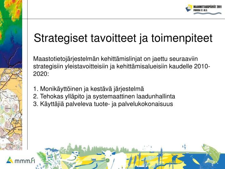 Strategiset tavoitteet ja toimenpiteet
