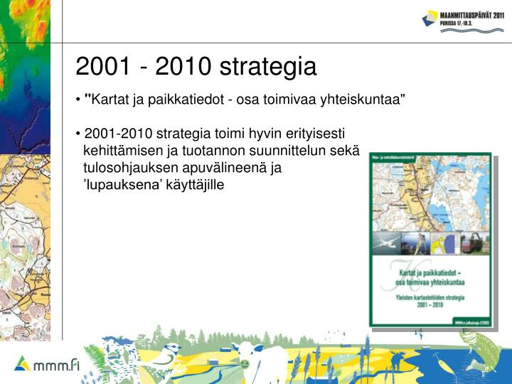 2001 - 2010 strategia