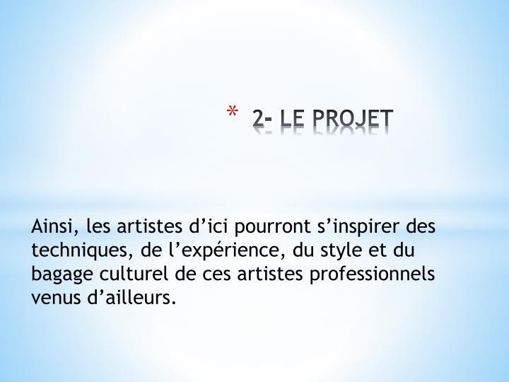 2- LE PROJET