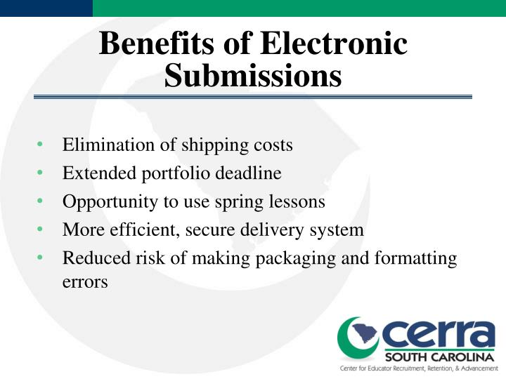 Benefits of Electronic Submissions