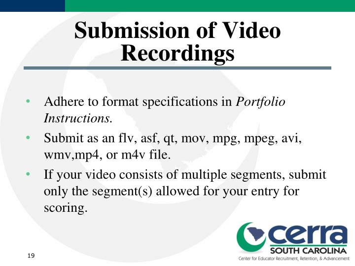 Submission of Video Recordings