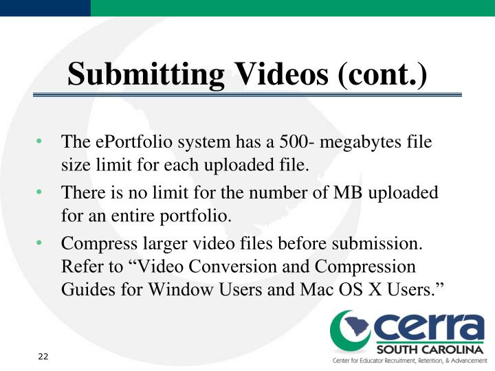 Submitting Videos (cont.)