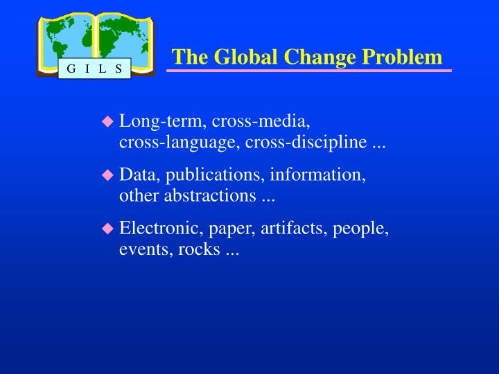 The global change problem