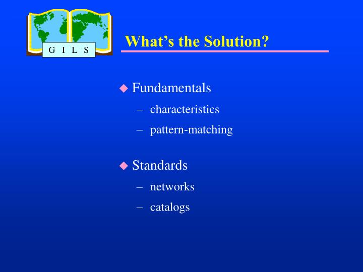 What s the solution
