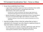 t4 constant acceleration test force vs mass1
