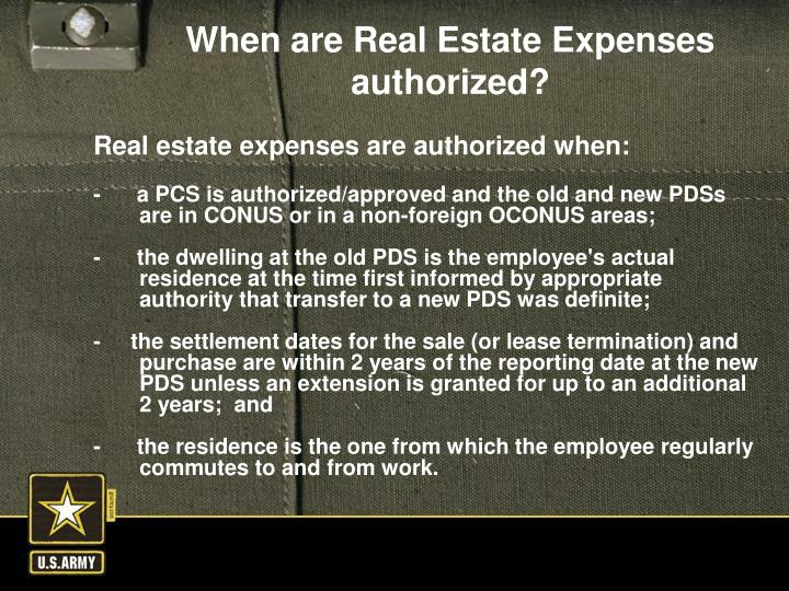 Real estate expenses are authorized when: