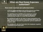 when are real estate expenses authorized1