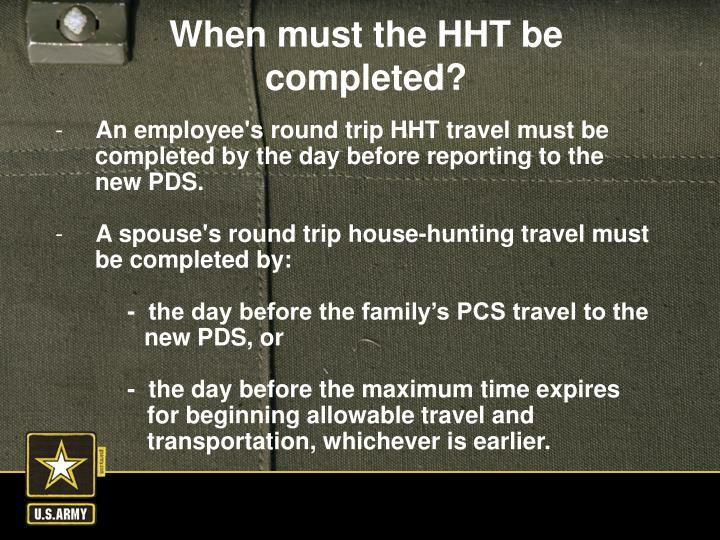 An employee's round trip HHT travel must be