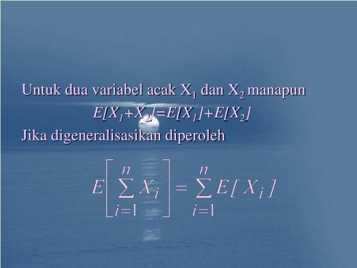 Untuk dua variabel acak X