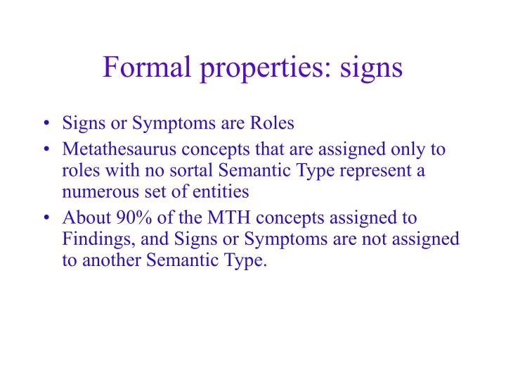 Formal properties: signs