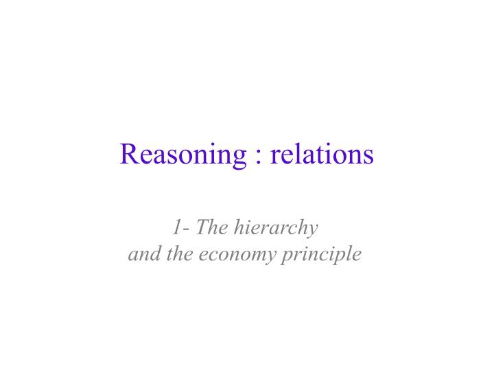 Reasoning : relations