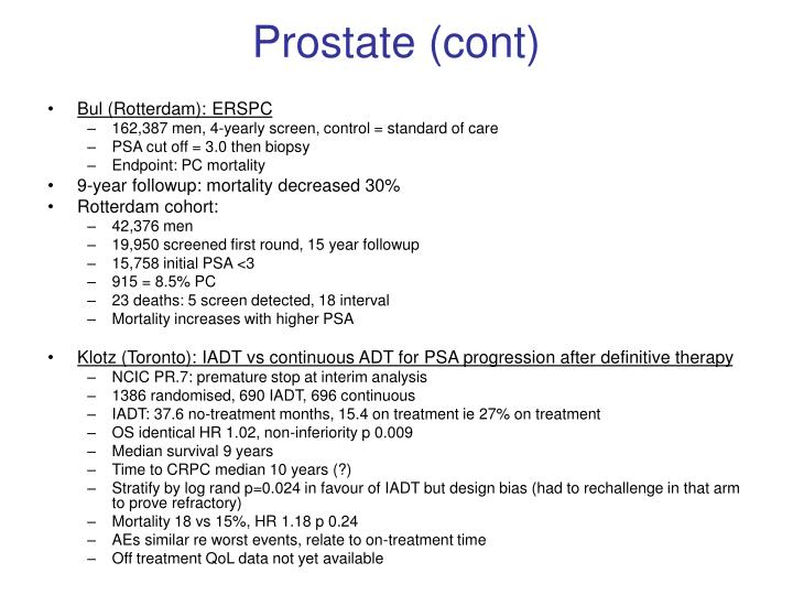 Prostate (cont)