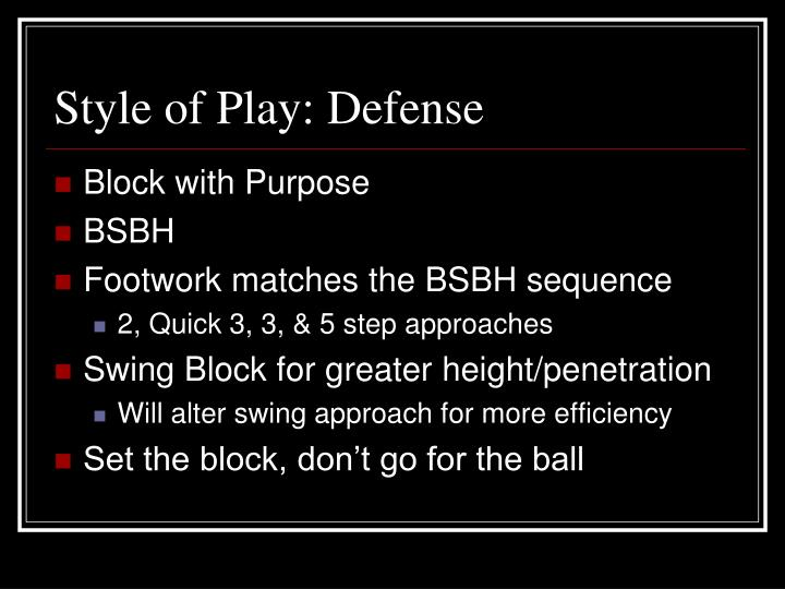 Style of Play: Defense