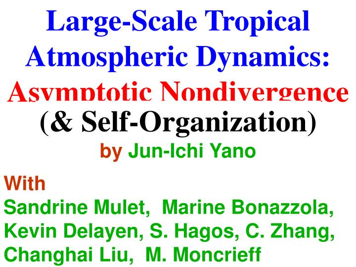 Large-Scale Tropical Atmospheric Dynamics: