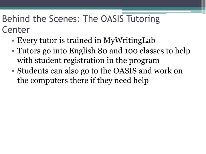 Behind the Scenes: The OASIS Tutoring Center
