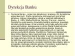 dyrekcja banku