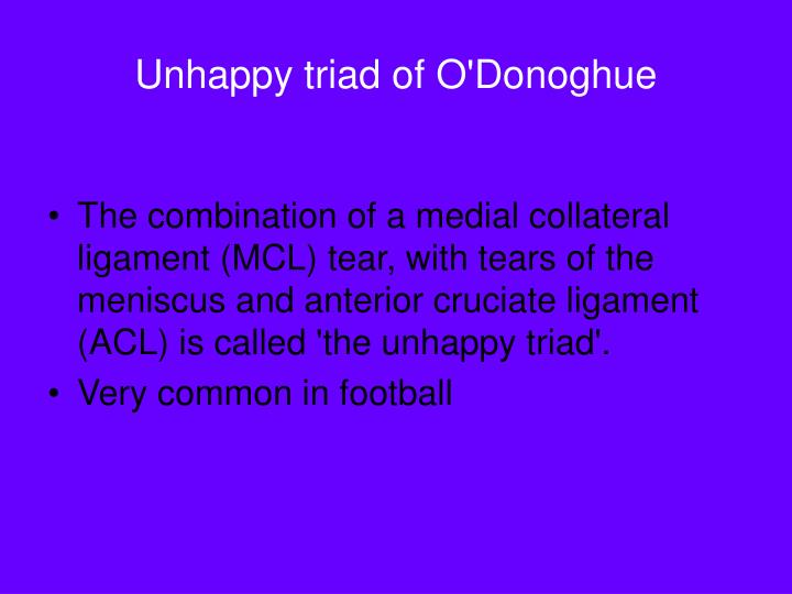 Unhappy triad of O'Donoghue