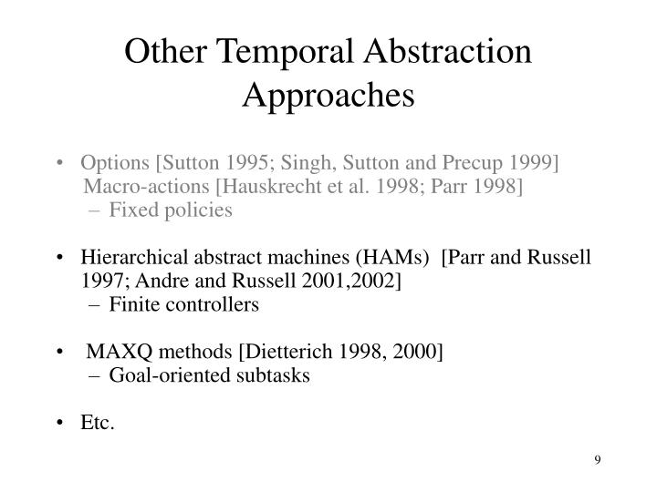 Other Temporal Abstraction Approaches