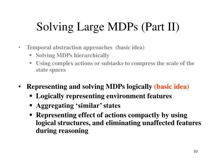 Solving Large MDPs (Part II)