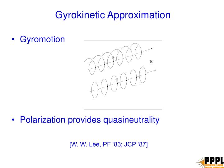 Gyrokinetic Approximation