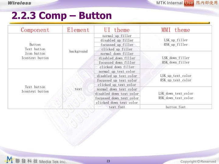 2.2.3 Comp – Button
