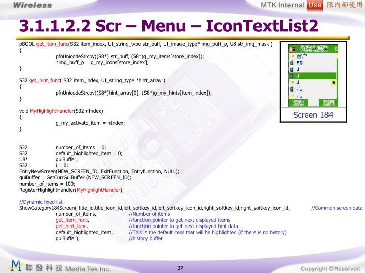 3.1.1.2.2 Scr – Menu – IconTextList2