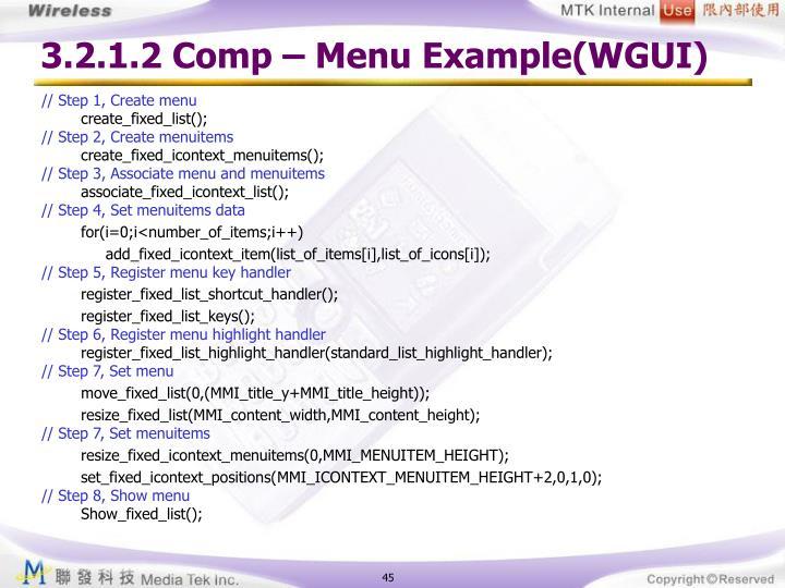 3.2.1.2 Comp – Menu Example(WGUI)