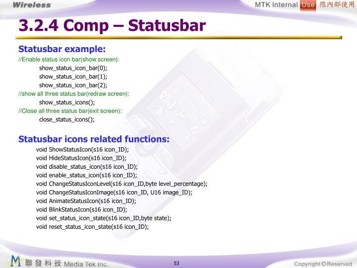 3.2.4 Comp – Statusbar