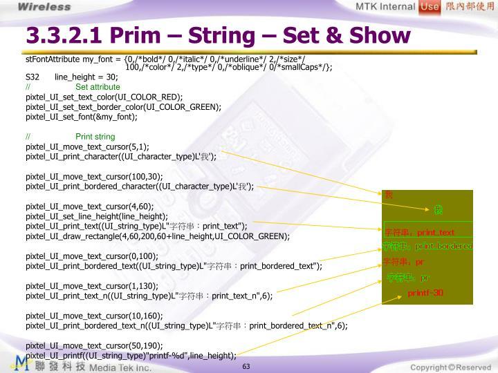 3.3.2.1 Prim – String – Set & Show