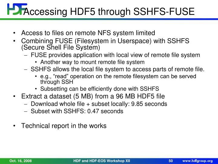 Accessing HDF5 through SSHFS-FUSE
