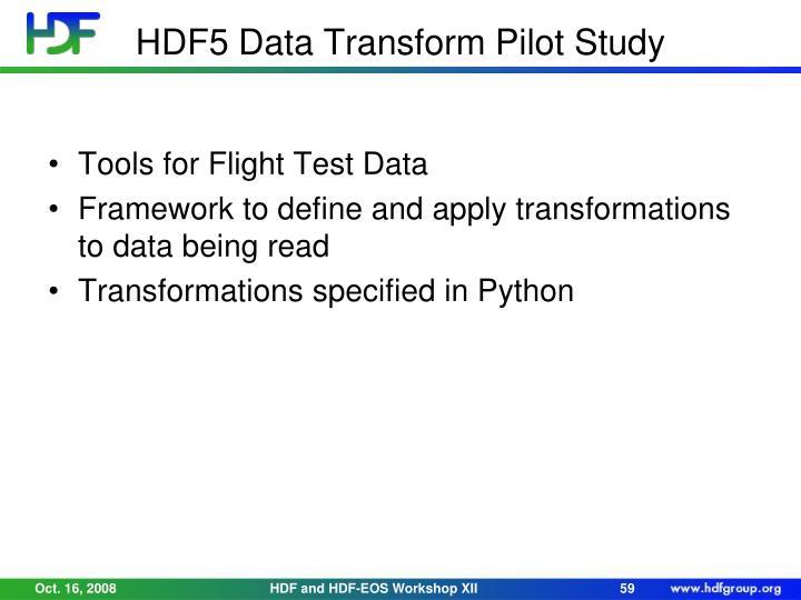 HDF5 Data Transform Pilot Study