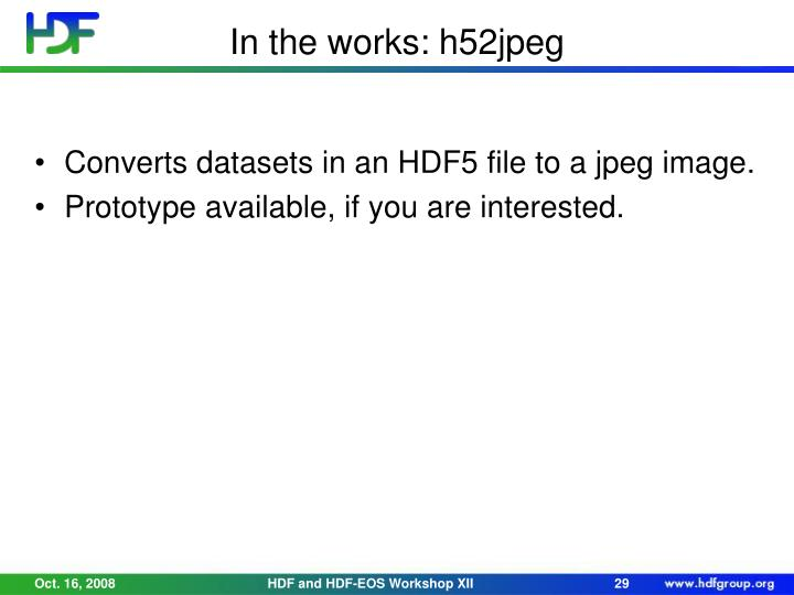 In the works: h52jpeg