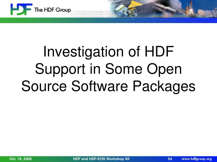 Investigation of HDF Support in Some Open Source Software Packages
