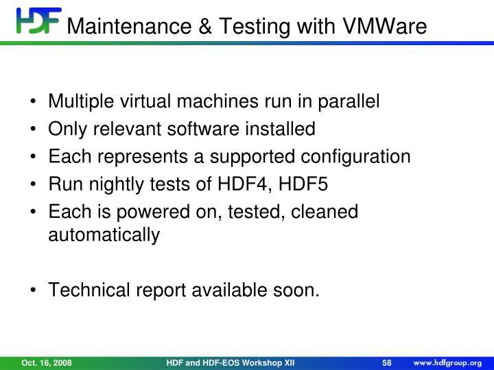 Maintenance & Testing with VMWare