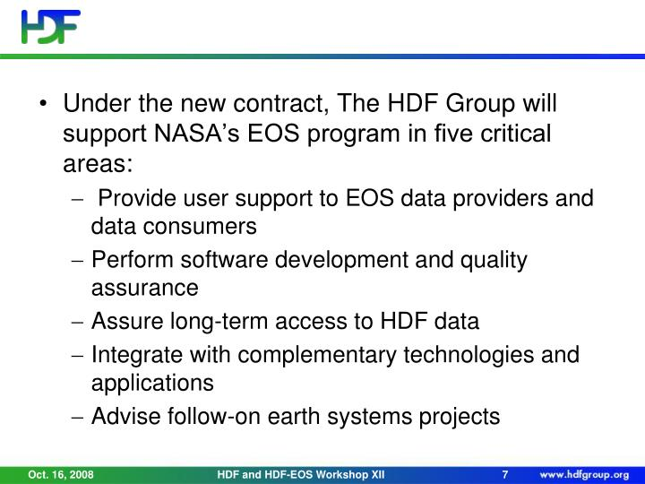 Under the new contract, The HDF Group will support NASA's EOS program in five critical areas: