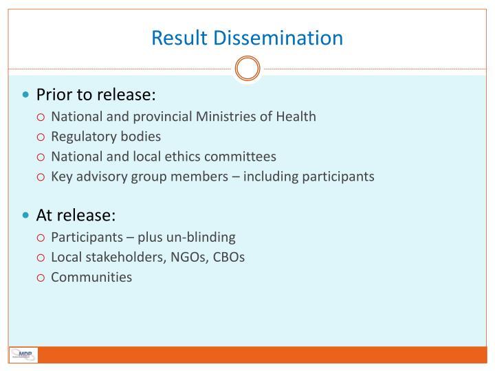 Result Dissemination