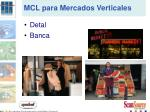 mcl para mercados verticales