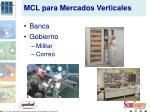mcl para mercados verticales1